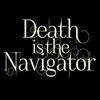 DeathistheNavigator