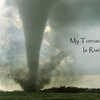 My Tornado Is Rising