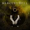 Mercury Doll