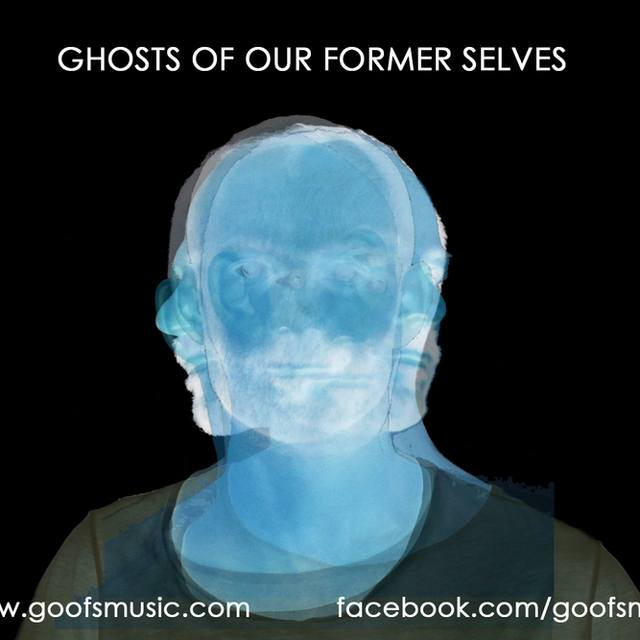 Ghosts Of Our Former Selves