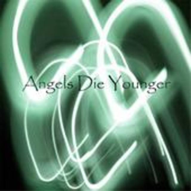 Angels Die Younger