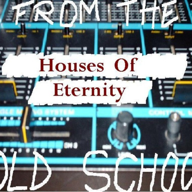Houses Of Eternity