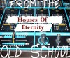 Houses Of Eternity