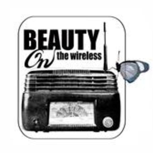 beauty on the wireless