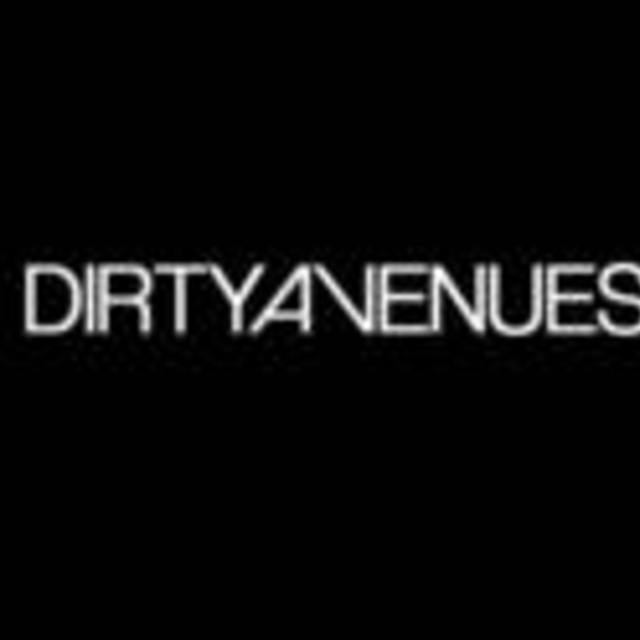 Dirty Avenues