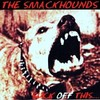 THE SMACKHOUNDS