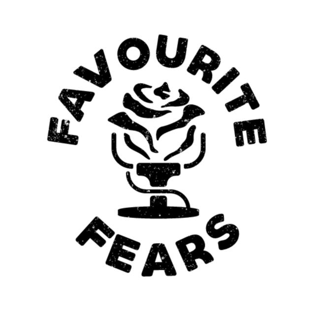 Favourite Fears