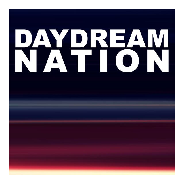 DAYDREAM - NATION