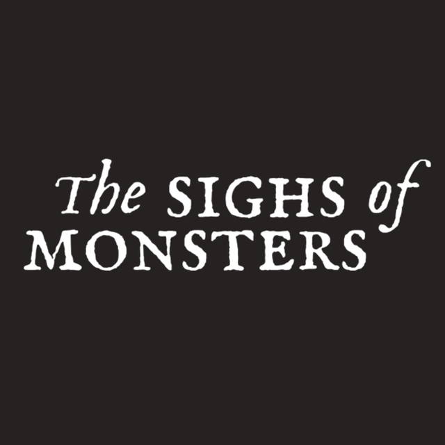 The Sighs of Monsters