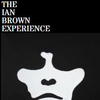 The Ian Brown Experience
