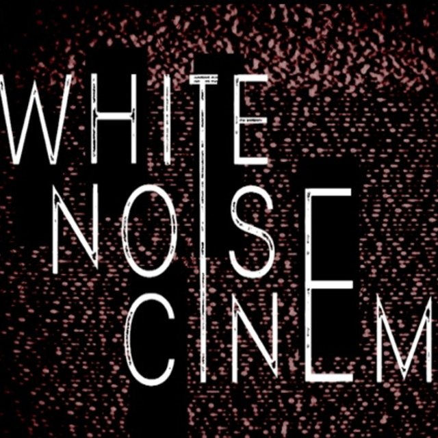 White Noise Cinema