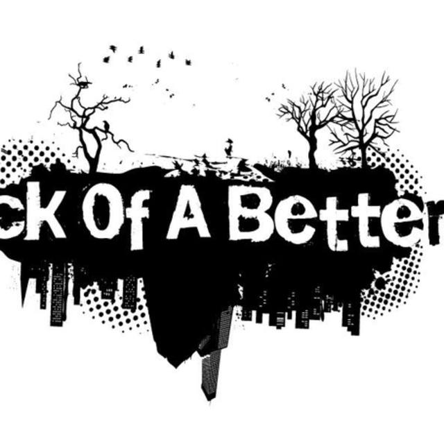 For Lack Of A Better World