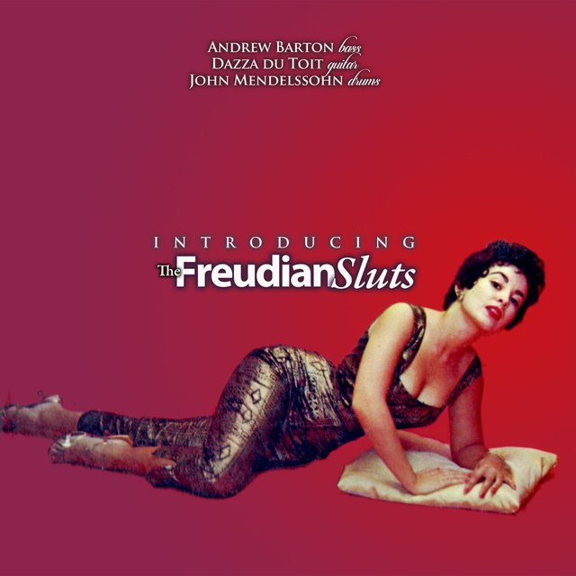 The Freudian Sluts