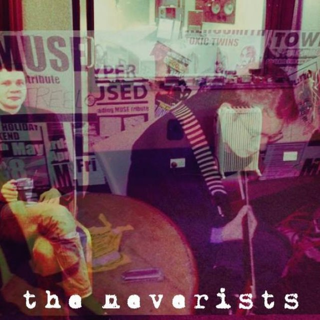 THE NEVERISTS