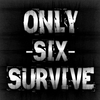 ONLY-SIX-SURVIVE