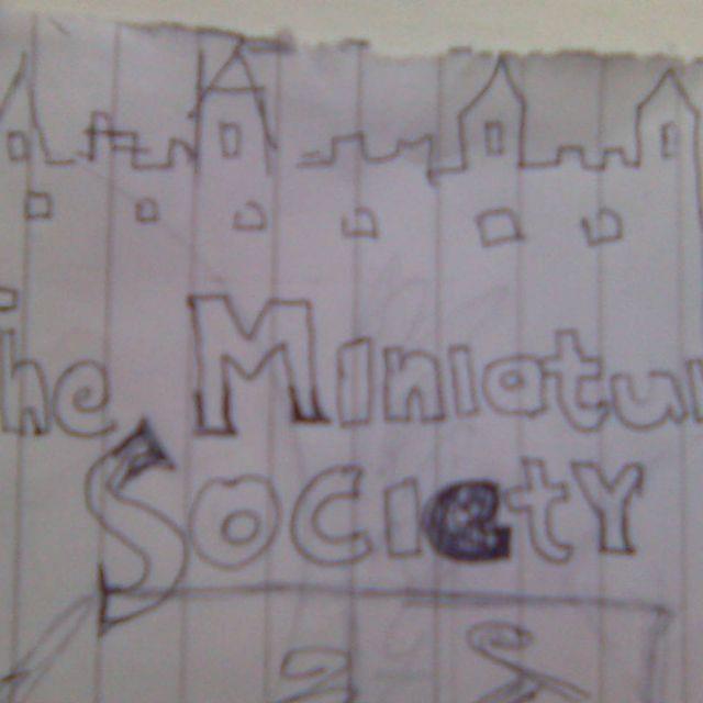 The Miniature Society