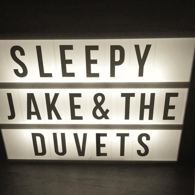 Sleepy Jake &a The Duvets