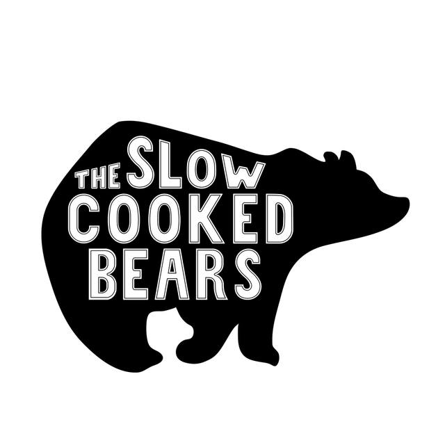 The Slow Cooked Bears