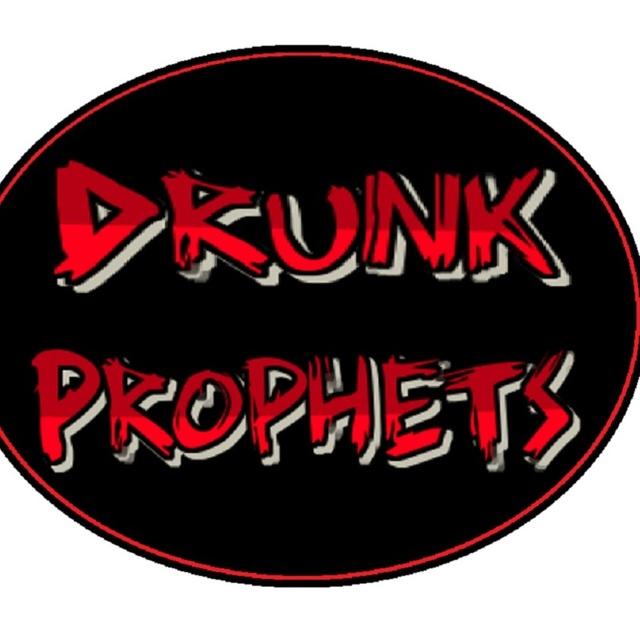 Drunk Prophets