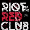 RiotoftheRedClub