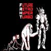 Future Retro Hyper Turbo