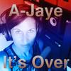 A-Jaye