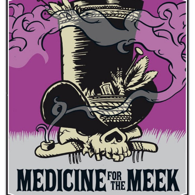 Medicine For The Meek