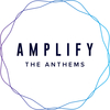 amplifytheanthems