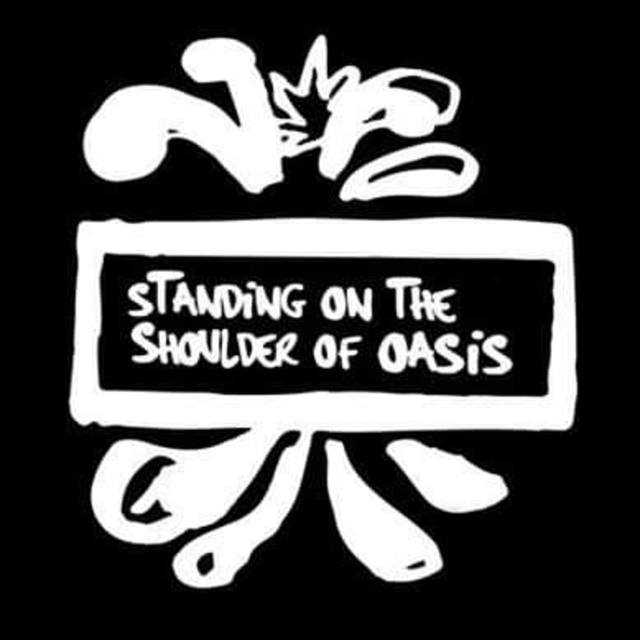 Standing On the Shoulder Of Oasis