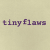 tinyflaws
