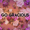 Go Gracious