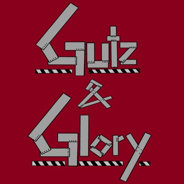 Gutz & Glory