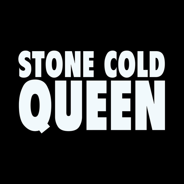 Stone Cold Queen