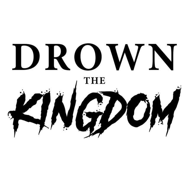 Drown the kingdom