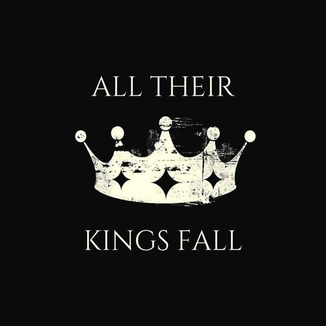 All Their Kings Fall