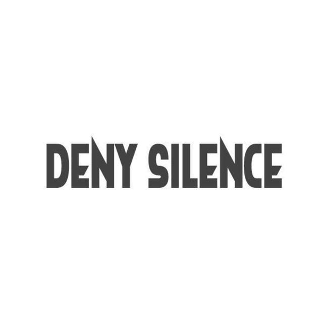Deny Silence