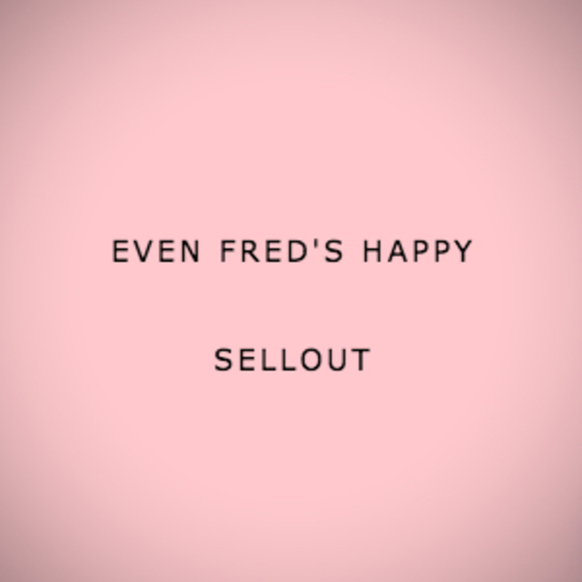 Even Fred's Happy