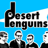 The Desert Penguins