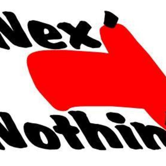 Nex't'Nothin