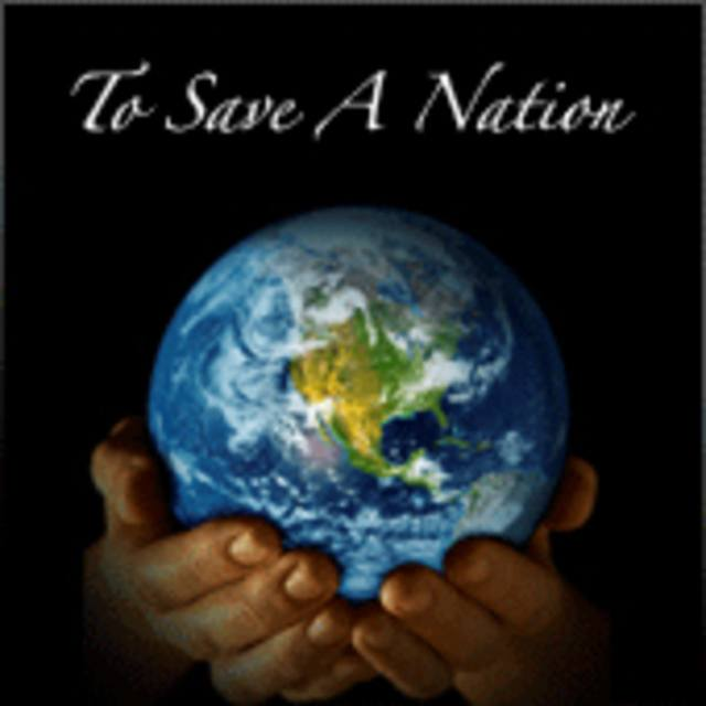 To Save A Nation