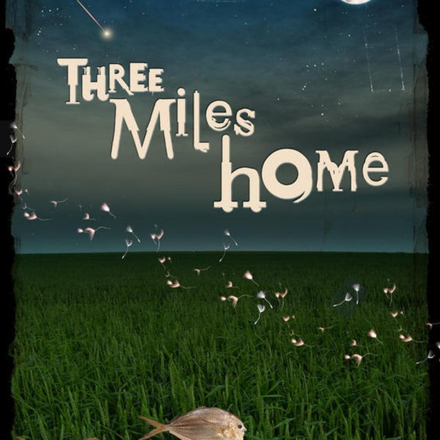 three miles home