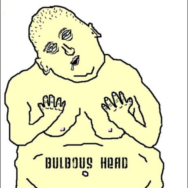 Bulbous Head