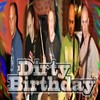 Dirty Birthday