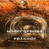 underground episode