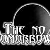 THE NO TOMORROWS
