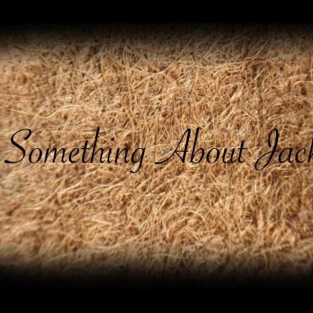 Something About Jack