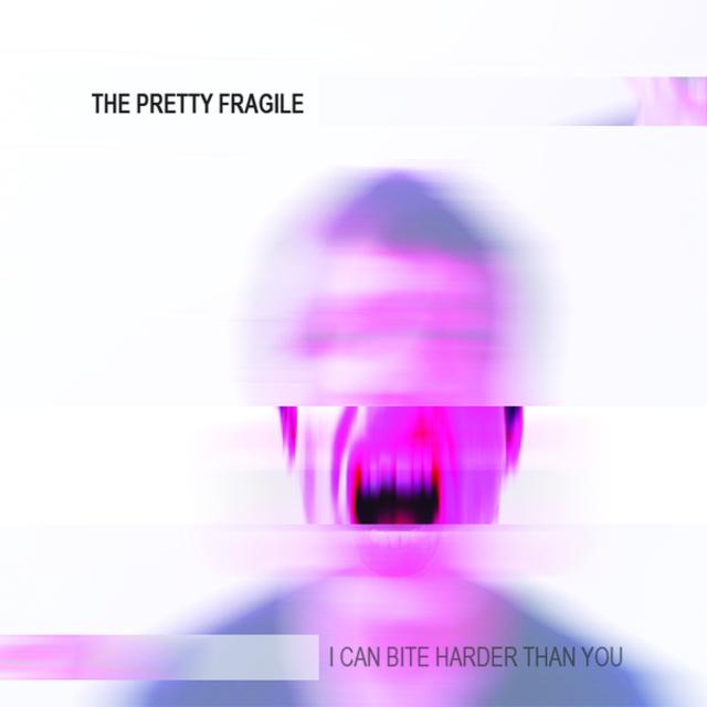 The Pretty Fragile