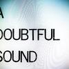 A Doubtful Sound