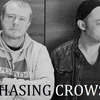 Chasing Crows