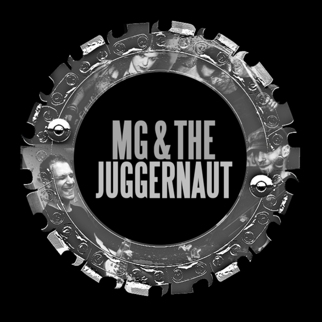 MG & The Juggernaut